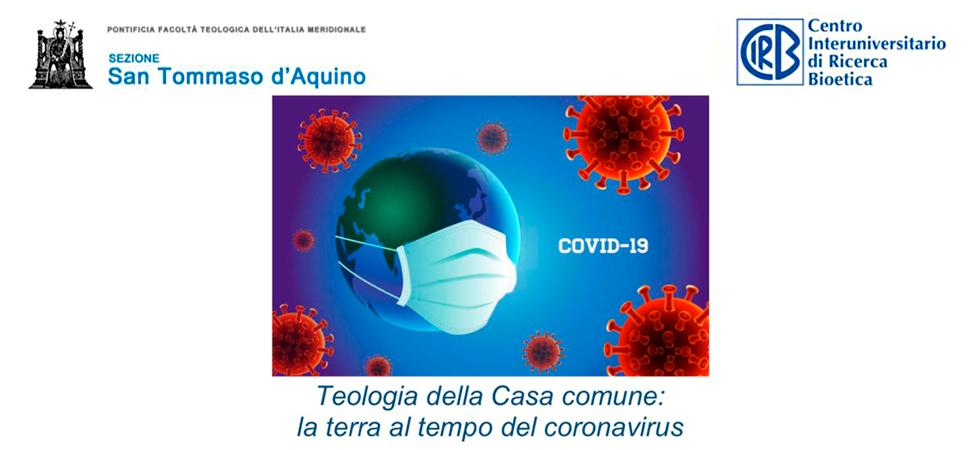 Teologia della casa comune - la terra al tempo del coronavirus